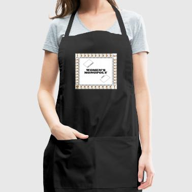 Women's monopoly - Adjustable Apron