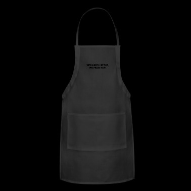 With a body - Adjustable Apron