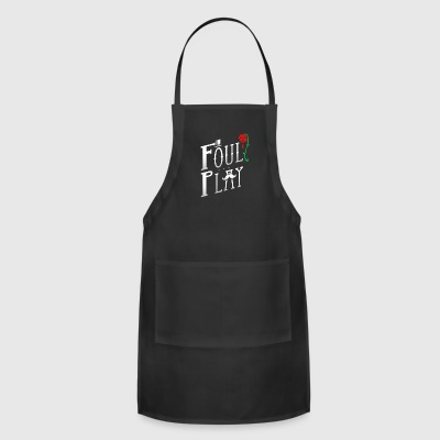 Foul Play - Adjustable Apron