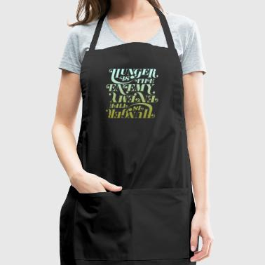Hunger is the enemy - Adjustable Apron