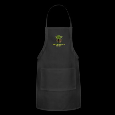SIZE MATTERS NOT - Adjustable Apron