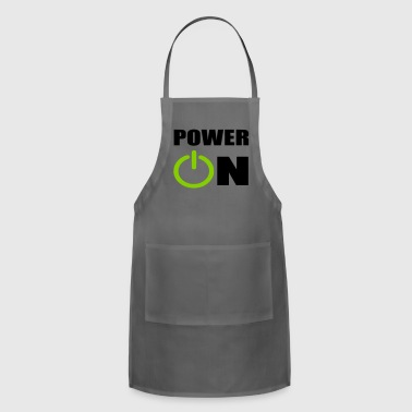 power on - Adjustable Apron