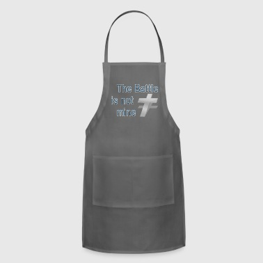 The Battle is Not Mine Cool Christian - Adjustable Apron