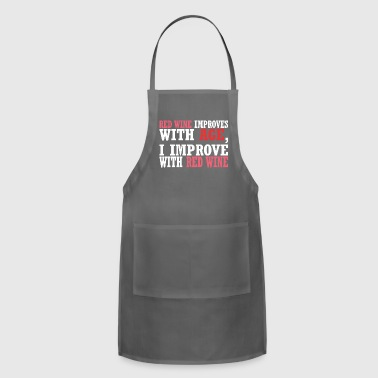 Red Wine Improves With Age Improve With Red Wine - Adjustable Apron