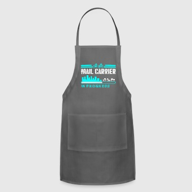 The Best Mail Carrier In Progress - Adjustable Apron