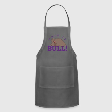 This is Bull - Adjustable Apron