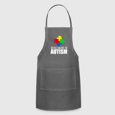 Autism awareness - being aware of autism - Adjustable Apron