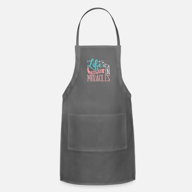 Religious Life Is A Course In Miracles Religious - Adjustable Apron