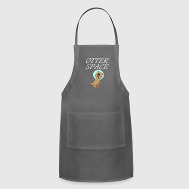 Otter Space Universe funny Otter - Adjustable Apron