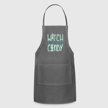 Witch Better Have My Candy funny halloween quote - Adjustable Apron
