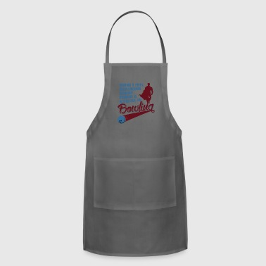 Blasen How I feel walking away from a strike in bowling - Adjustable Apron
