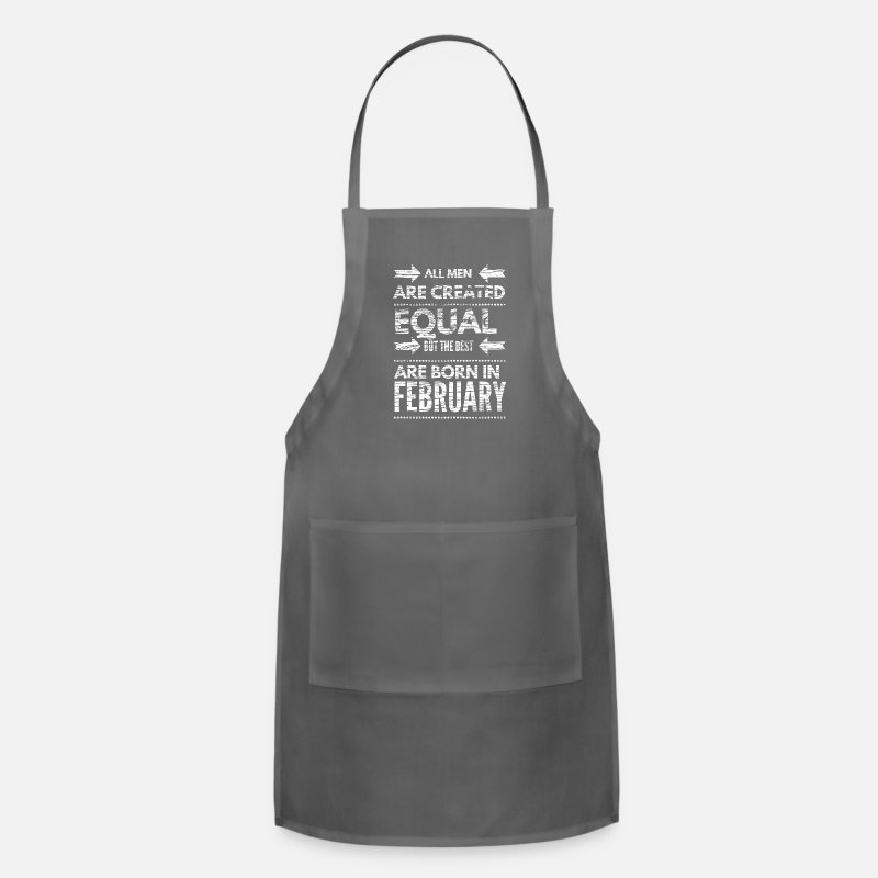 Funny Aprons - Funny birthday quote best men born in february  - Apron charcoal