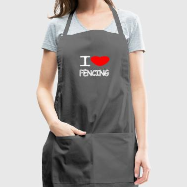 I LOVE FENCING - Adjustable Apron