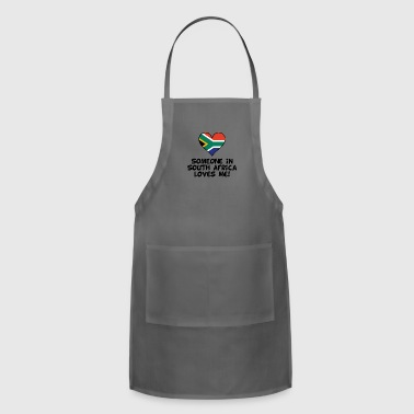 Someone In South Africa Loves Me - Adjustable Apron