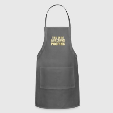 POOPING - Adjustable Apron