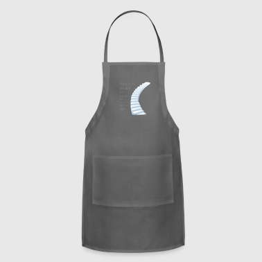 there is no elevator to success - Adjustable Apron