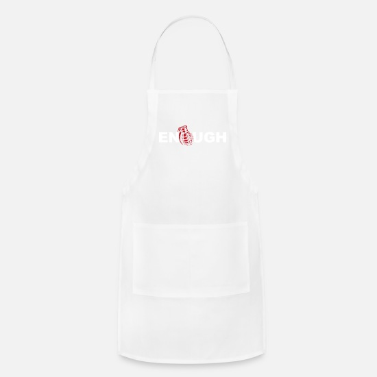 Anti Aprons - Anti War Enough war - Apron white