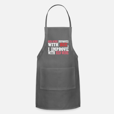 Red Wine Red Wine Improves With Age Improve With Red Wine - Adjustable Apron