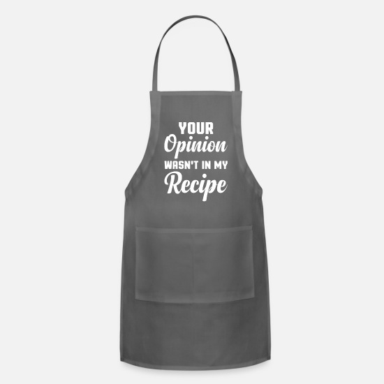 Chicken Aprons - Your Opinion Wasn't In My Recipe Chef Cook - Apron charcoal