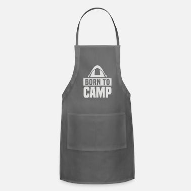To Camp Born To Camp - Apron