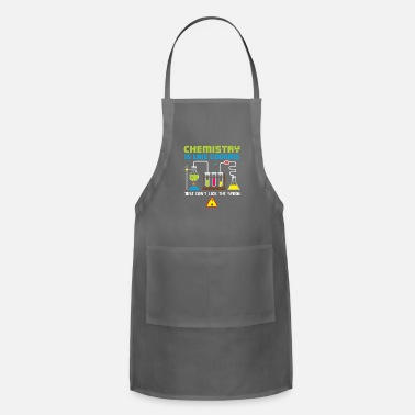 Chemistry Chemistry Is Like Cooking Gift - Apron