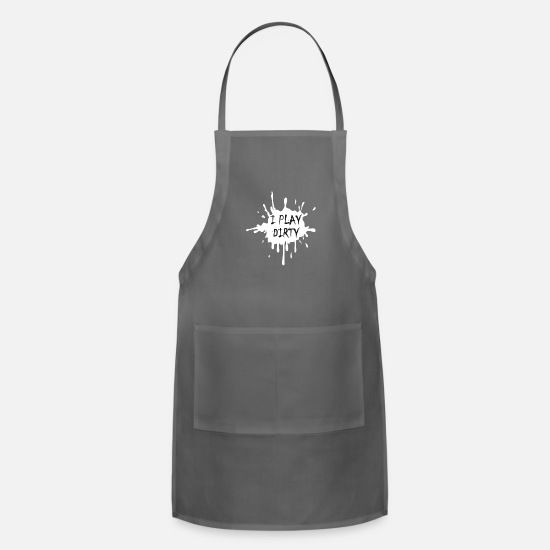 Like Aprons - I Play Dirty Mud Splatter - Apron charcoal
