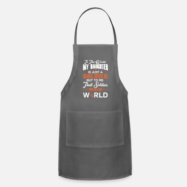 Sailors Daughter To The World My Daughter Is Just A Sailor - Apron