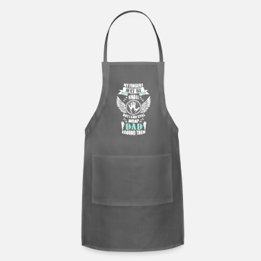 May my fingers may be small but I can still wrap dad around them Funny Shirts Gifts - Apron