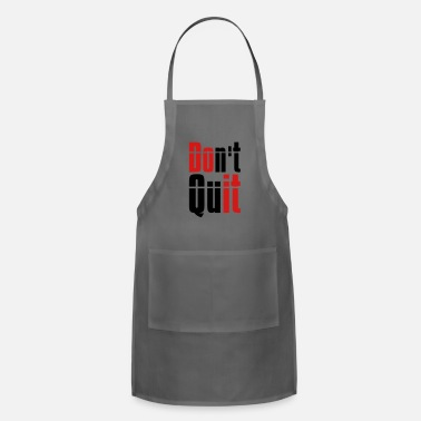 Desi do not quit do not give it up do it text logo desi - Adjustable Apron