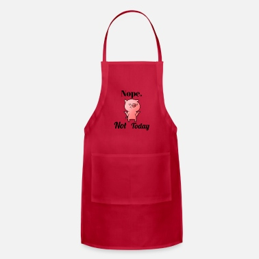 NOPE Not Today - Apron