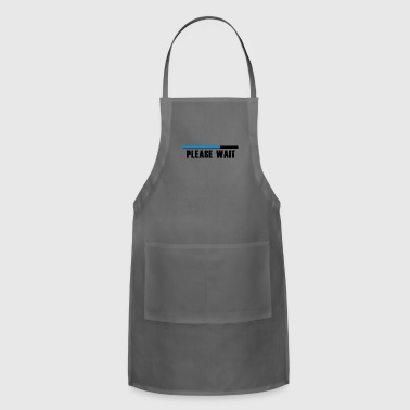 Please wait! - Adjustable Apron