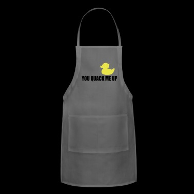 you quack me up - Adjustable Apron