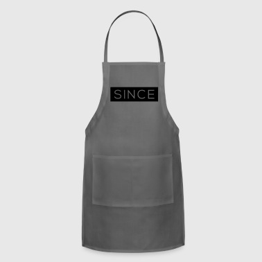 Since - Since Your Text - Adjustable Apron