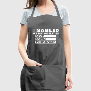 Disabled See Abilities Save Down Syndrome Awarenes - Adjustable Apron