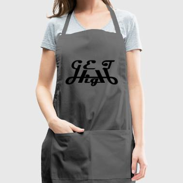 get high unchain you imagination - Adjustable Apron