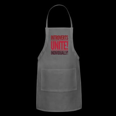 Introverts shirt - introverts unite individiually - Adjustable Apron