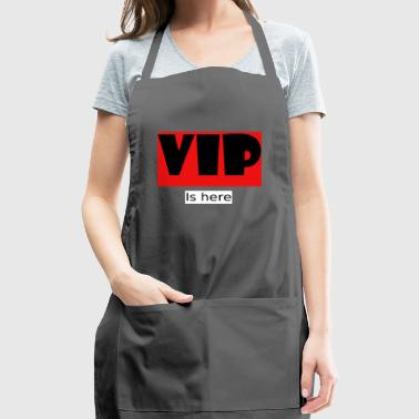 VIP is here - Adjustable Apron