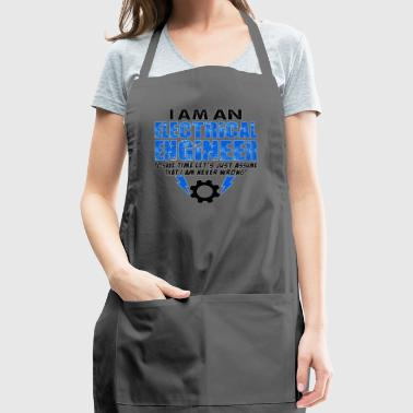 I Am An Electrical Engineer - Adjustable Apron