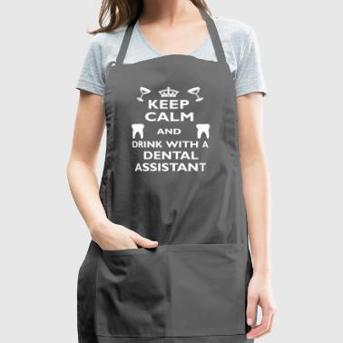 Dental Assistant Birthday Funny Gift- Drink with - Adjustable Apron