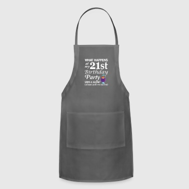 What Happens At 21st Birthday Party Secret - Adjustable Apron