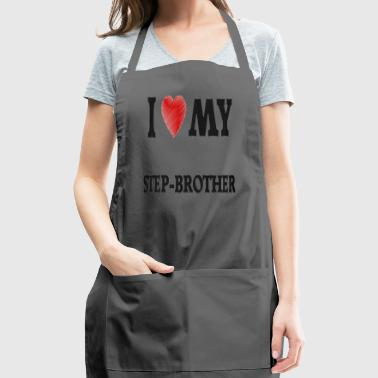 I Love My Step Brother - Adjustable Apron