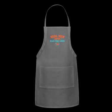 Real Men Drive Electric Cars - Adjustable Apron