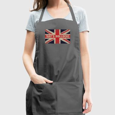 That's bollocks On Britain Flag Funny UK English - Adjustable Apron