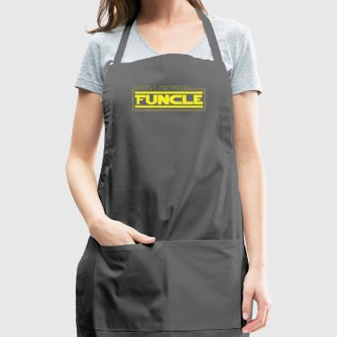 Look, I Am Your Funcle Funny Uncle Parody Awesome - Adjustable Apron