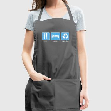 Eat Sleep Recycle - Adjustable Apron