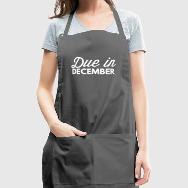 Due in December - Adjustable Apron