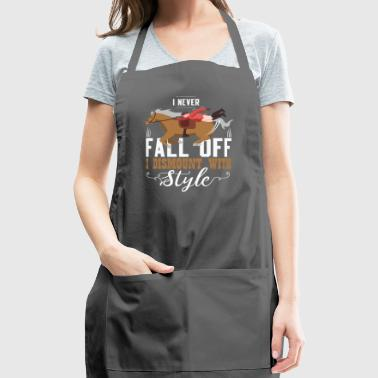 I Never Fall Off I Dismount With Style Gift - Adjustable Apron