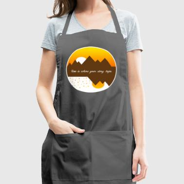 Home is where your story begins - Adjustable Apron
