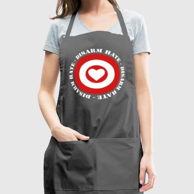 Disarm Hate - No War! - Adjustable Apron