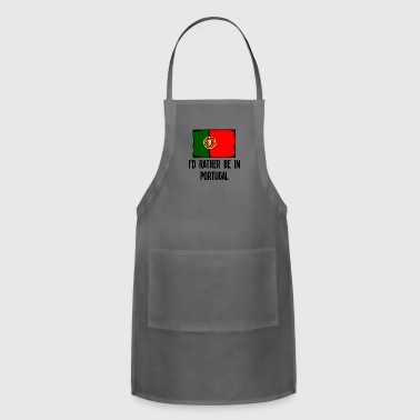 I'd Rather Be In Portugal - Adjustable Apron